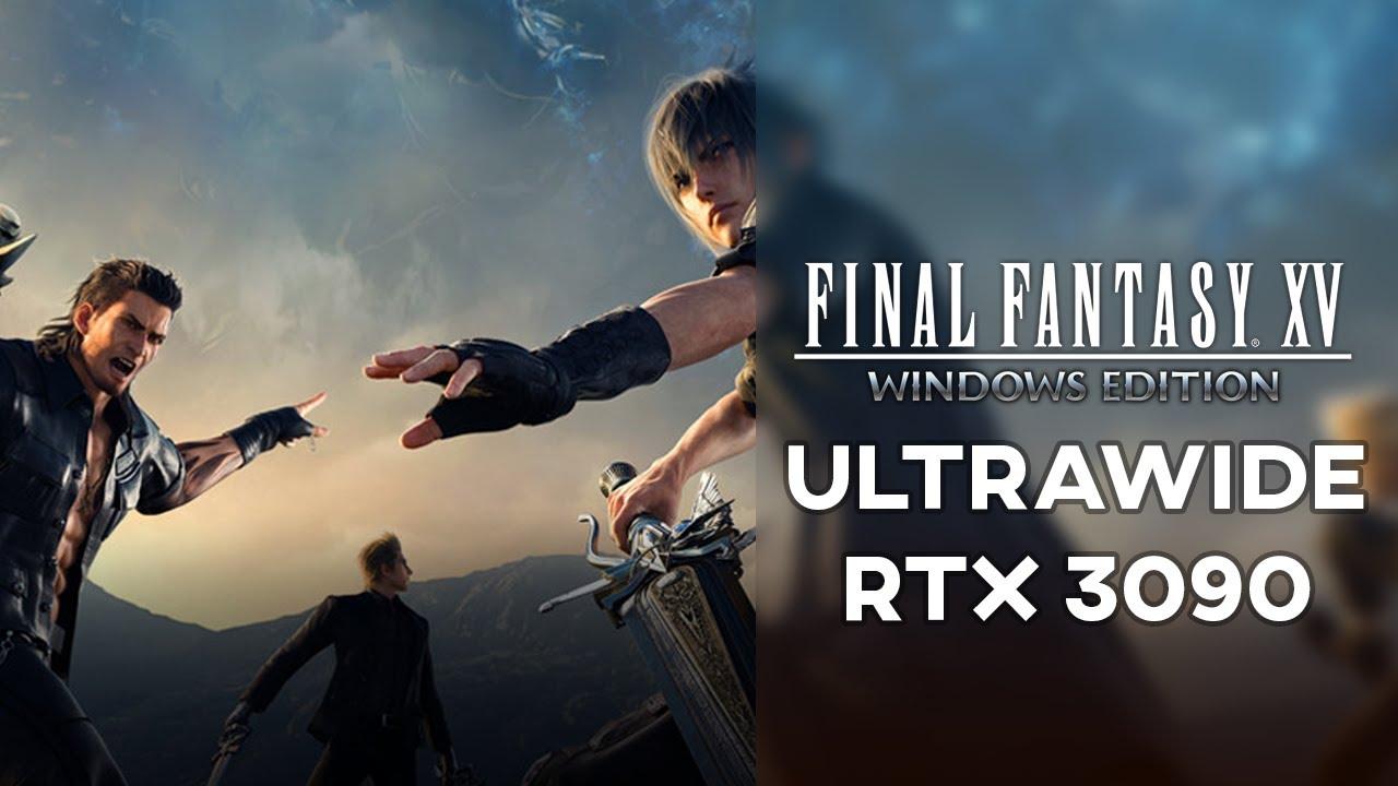 Final Fantasy XV | RTX 3090 - 32:9 | Ultrawide