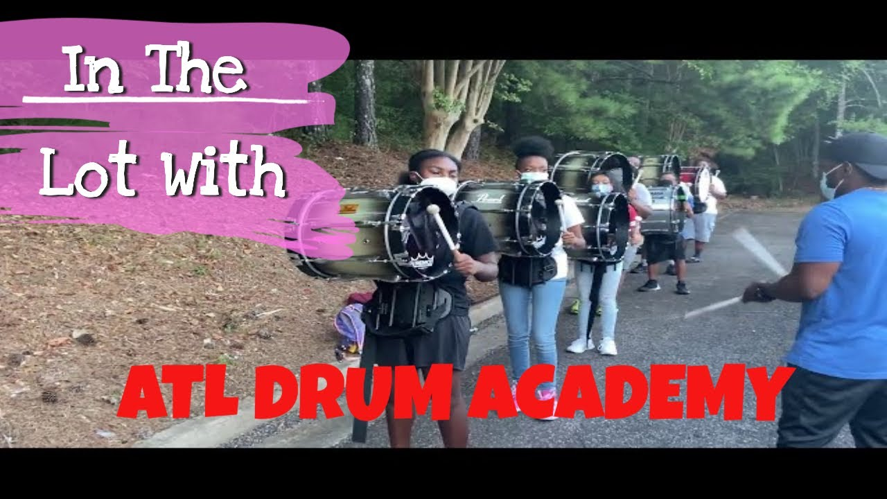 In The Lot With The Atlanta Drum Academy Drumline