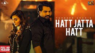 Hatt Jatta Hatt Teaser Pardeep Sran Ft Gurlez Akhtar B2gether New Punjabi Songs 2021