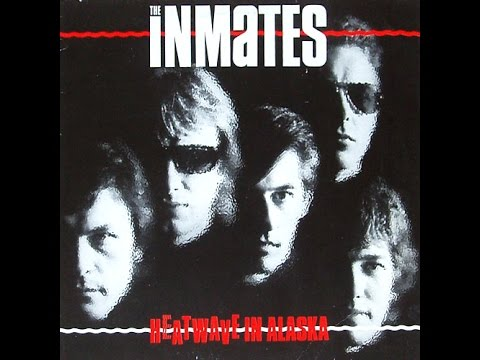 The Inmates ‎– Heatwave In Alaska ( Full Album Vinyl ) 1982