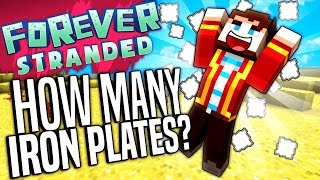 Minecraft - HOW MANY IRON PLATES?! - Forever Stranded #61