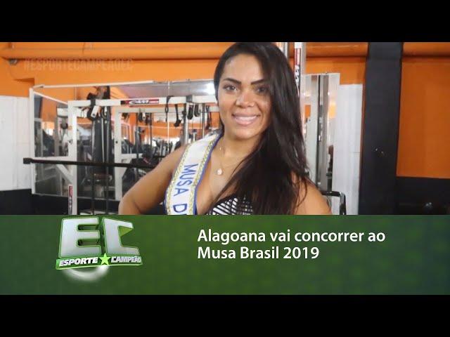 Conheça a alagoana que vai concorrer ao Musa Brasil 2019