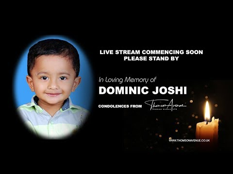 Funeral of Dominic Joshi | LIVE STREAM (Recorded)