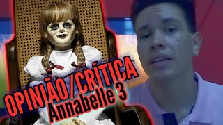 FUI ASSISTIR ANNABELLE 3 (Minha Opinião) | SR CRÍTICA - (Stúdio de React)