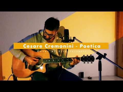 Cesare Cremonini - Poetica (Cover Elia Ferretti)
