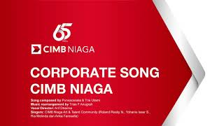 Download Mp3 Corporate Song Cimb Niaga 2020 - Instrument Only
