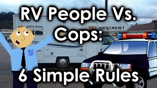 RV People Vs. Cops:  6 Simple Rules