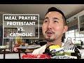 Meal Prayer: Protestant vs. Catholic