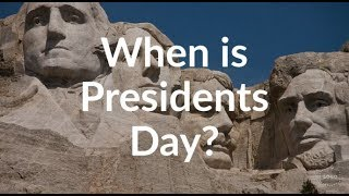 When is Presidents Day 2019   Presidents Day 2019 Date