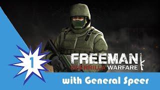 General Plays Freeman Guerrilla Warfare Episode 1