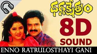 🎧 Enno Ratrulostayi (8D AUDIO SONG) | Dharma Kshetram Movie | Balakrishna, Divya Bharati, Ilayaraja