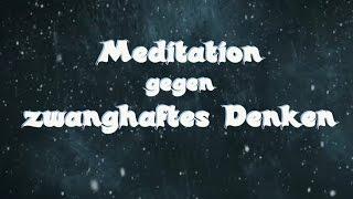 Hypnose MP3 - Meditation gegen exzessiv zwanghaftes Denken (gegen Angst u. Depression)