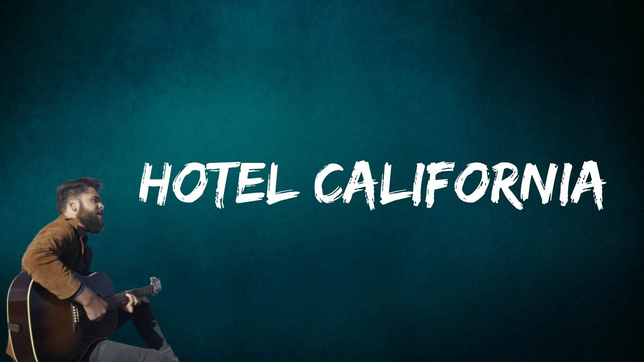 Passenger Hotel California Lyrics Youtube