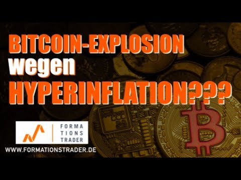 Bitcoin-Preisexplosion wegen Hyperinflation?