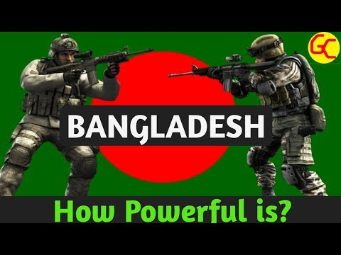Bangladesh Military Power 2018 | Bangladesh Armed Forces | Bangladesh  Army Strength