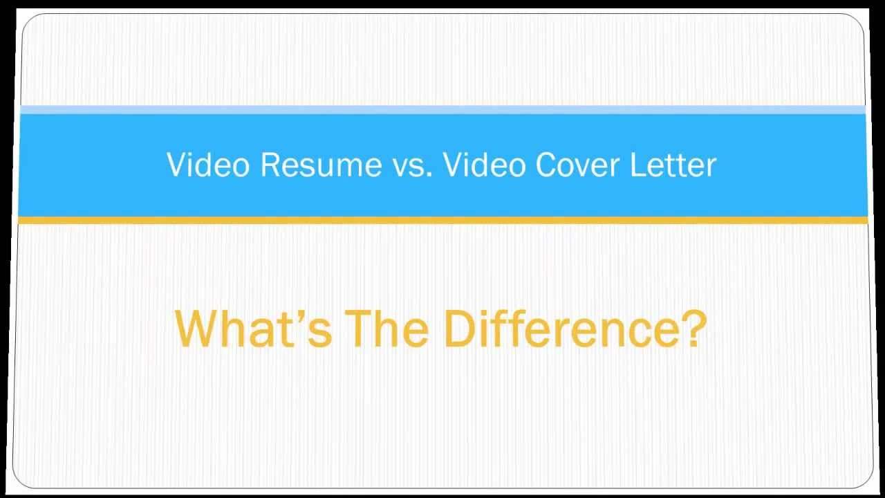 video resume vs video cover letter whats the difference youtube - Resume Cover Letter Difference