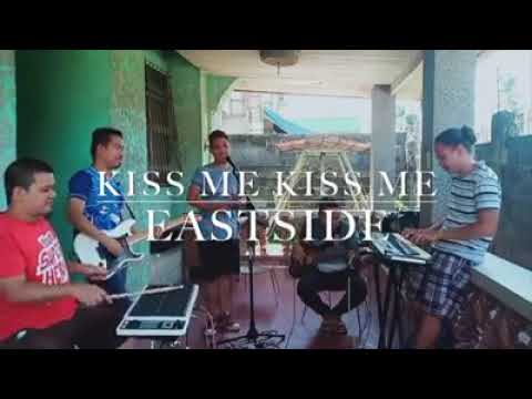 Kiss me kiss me by eastside
