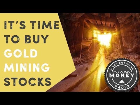It's Time To Buy Gold Mining Stocks - Jerry Robinson, Jay Taylor, John Pilger