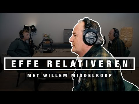 WILLEM MIDDELKOOP Over THE GREAT RESET, BITCOINS, DOLLAR En GOUD | EFFE RELATIVEREN