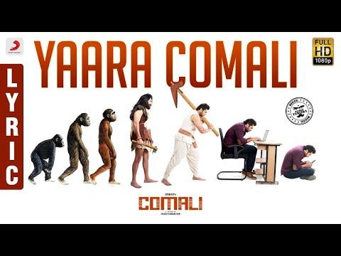 yaara comali song lyrics comali film 2019