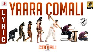 Comali Yaara Comali Lyric (Tamil) | Jayam Ravi, Kajal Aggarwal | Hiphop Tamizha