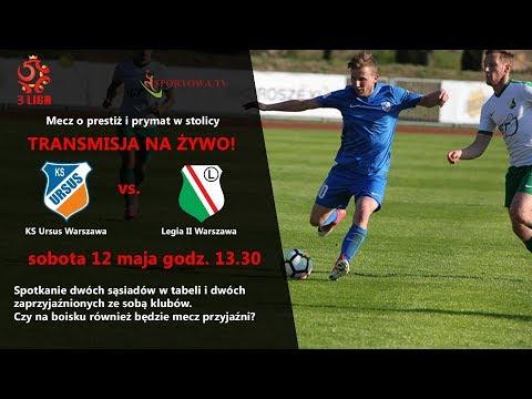 3 liga piłki nożnej KS Ursus Warszawa vs Legia II Warszawa