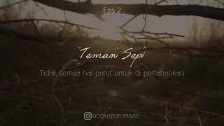 Teman Sepi eps 02 - Podcast Sendu