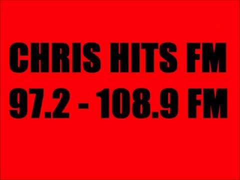 Chris Hits FM 97.2 - 108.9 FM Part 29