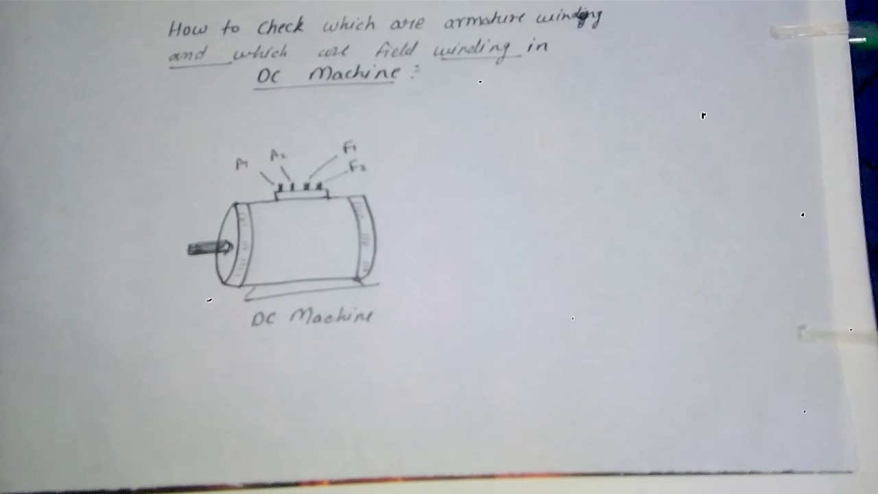 How to check which are armature winding and which are field winding ...