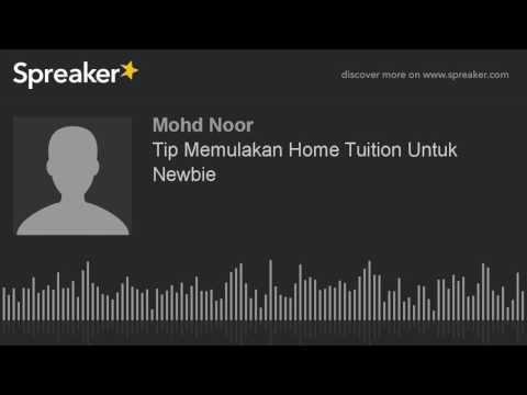 Tip Memulakan Home Tuition Untuk Newbie (made with Spreaker)