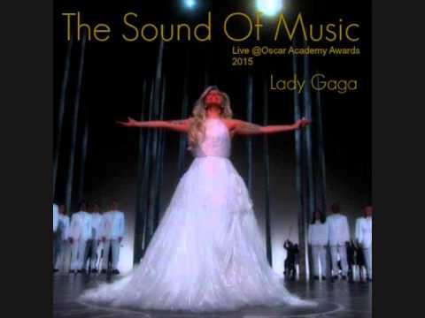 The Sound Of Music - Lady Gaga (Hq audio)
