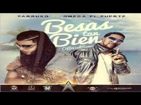 Farruko Ft Omega - Besas Tan Bien Remix ✓