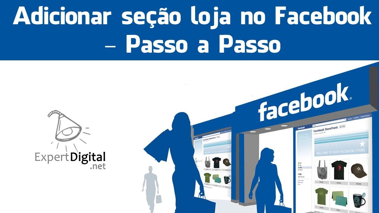 918c0f9cb Adicionar seção loja no Facebook – Passo a Passo - YouTube