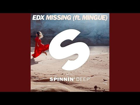 Missing (ft. Mingue) (Extended Mix)