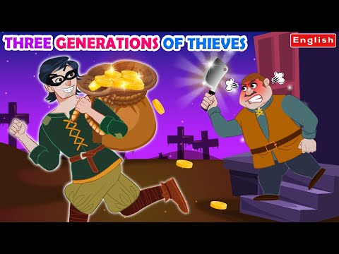 Three Generations Of Thieves 💰 | Story For Teenagers | WOA Fairy Tales