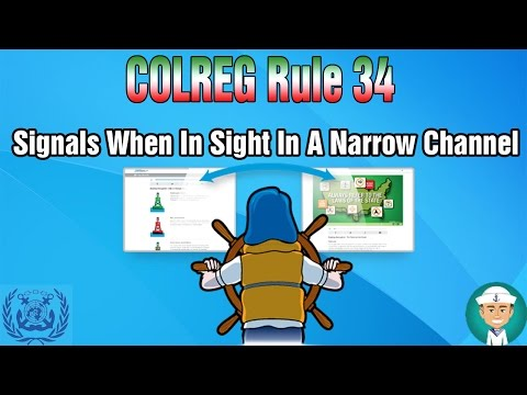 COLREG Rule 34 Signals When In Sight In A Narrow Channel