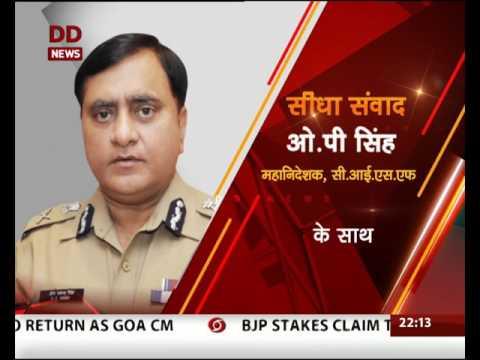 Seedha Samvad: Special Interaction with OP Singh, DG, CISF