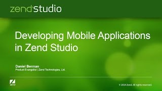 Developing Mobile Apps in Zend Studio
