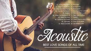 Greatest Hits English Acoustic Love Songs Cover 2021 - Guitar Acoustic Cover Of Popular Songs Ever видео