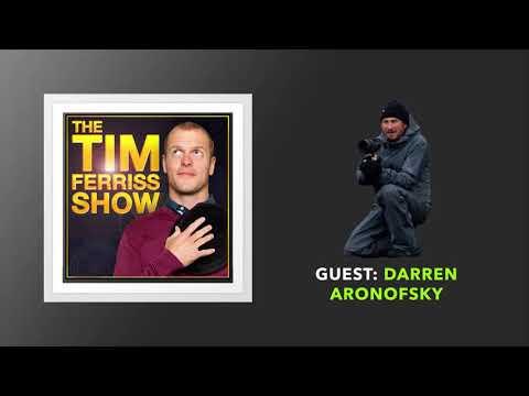 Darren Aronofsky   The Tim Ferriss  Podcast