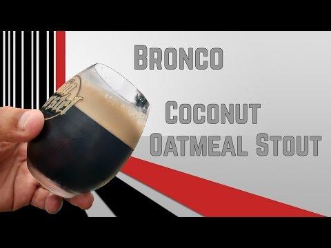 Bronco Receita: Bronco Coconut Oatmeal Stout