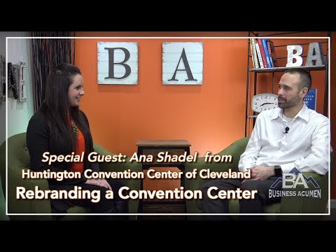 Rebranding a Convention Center - Business Acumen
