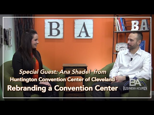 Rebranding a Convention Center - Business Acumen