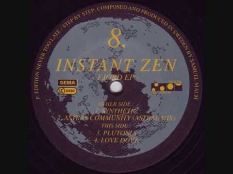 Instant Zen - Synthetic (303 Experience Mix)
