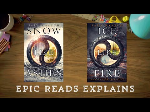 Epic Reads Explains | Snow Like Ashes Series by Sara Raasch | Book Trailer