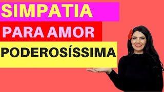 SIMPATIA PODEROSA DE AMOR PARA 3 COISAS - ADOÇA AMANSA E TRÁS A PESSOA