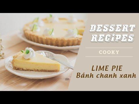 Cách làm bánh chanh – Lime Pie – Cooky TV