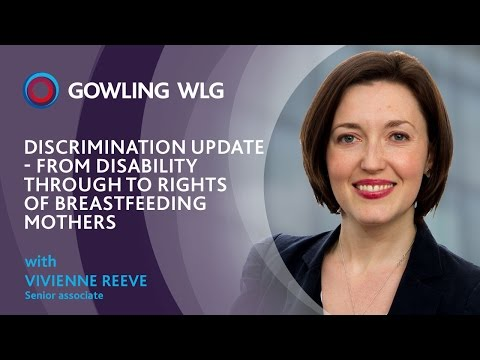 Discrimination update - From disability through to rights of breastfeeding mothers