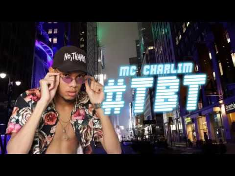 Mc Charlim  - #TBT (Prod. DJ THIAGO FB & DJ GH SHEIK)