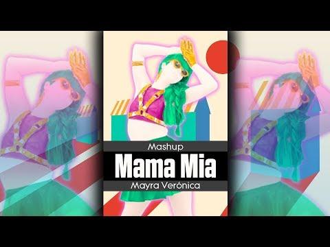Mama Mia  Mayra Verónica  Mashup  Just Dance  FanMade